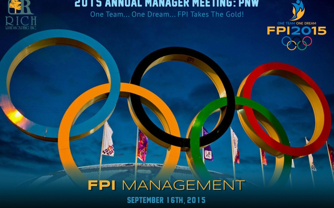 FPI ANNUAL MANAGER MEETING- PNW